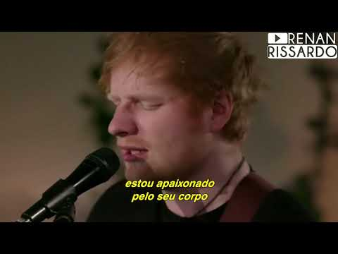 Ed Sheeran - Shape of You (Tradução)