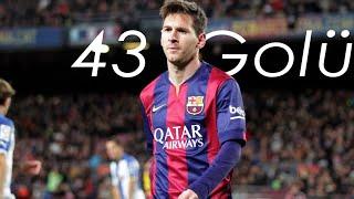Lionel Messi'nin 2014-15 Sezonunda La Liga'da Attığı 43 Gol | Türkçe Spiker |