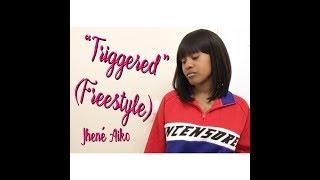 Jhene Aiko - Triggered (Freestyle) || CoverzByKMxllz