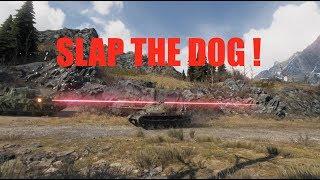 WOT - Slap The Dog! | World of Tanks