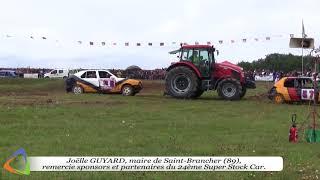 Super Stock Car de Saint-Brancher (89) - Comité des Fêtes et des Loisirs - Édition 2017