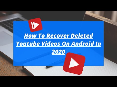 How To Recover Deleted Youtube Videos On Android In 2020 | Restore Your Deleted Videos On Android |