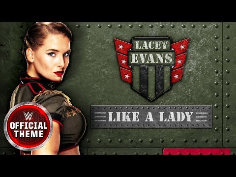 Lacey Evans - Like a Lady (Entrance Theme)