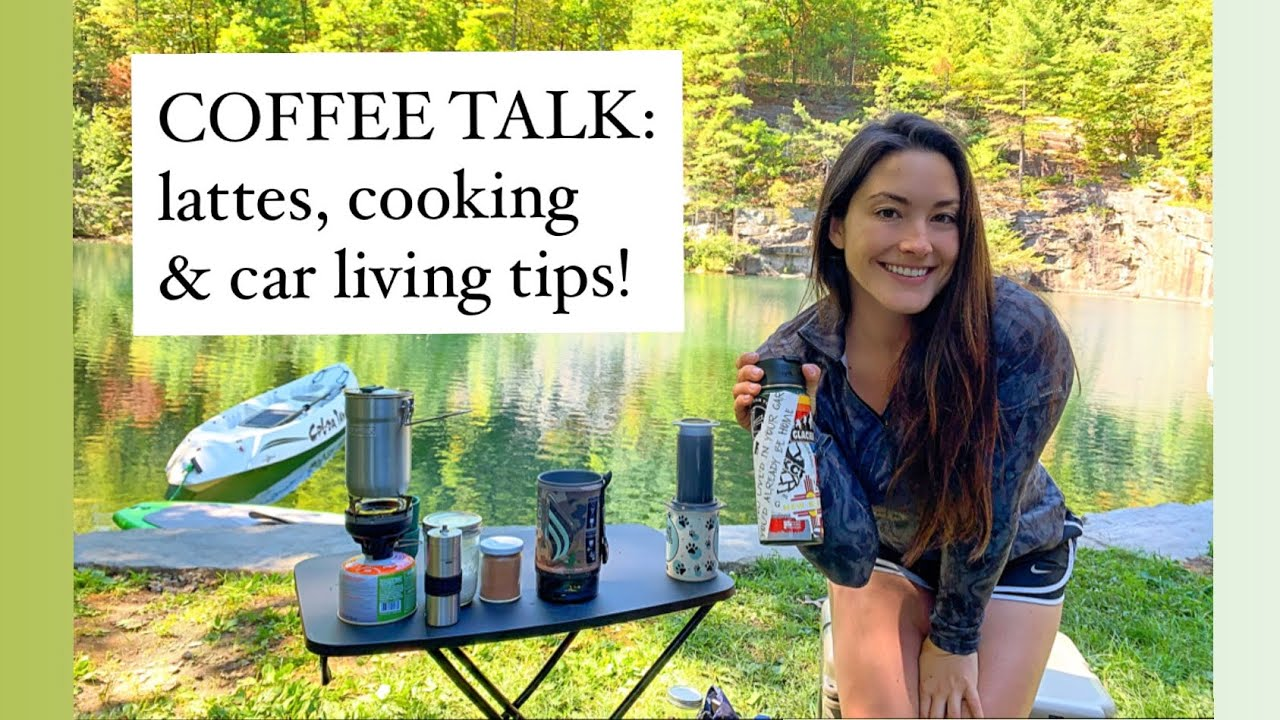 Living in a car: Coffee talk, easy cooking and tips!