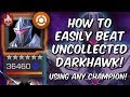 How To Easily Beat Uncollected Darkhawk Using Any Champion! - Marvel Contest Of Champions