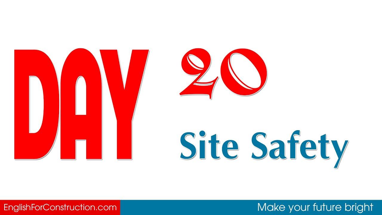 [5 từ vựng tiếng Anh xây dựng] ngày 20 - Site Safety