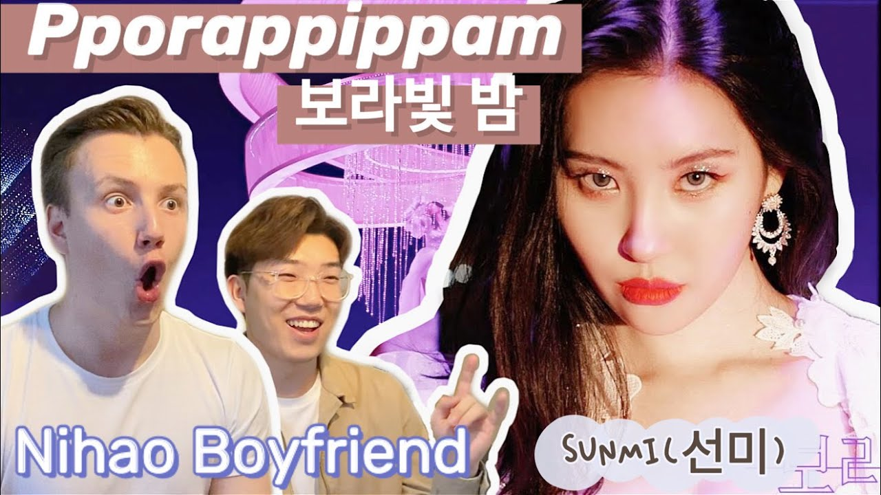 SUNMI(선미) | pporappippam(보라빛 밤) | Kpop Reaction