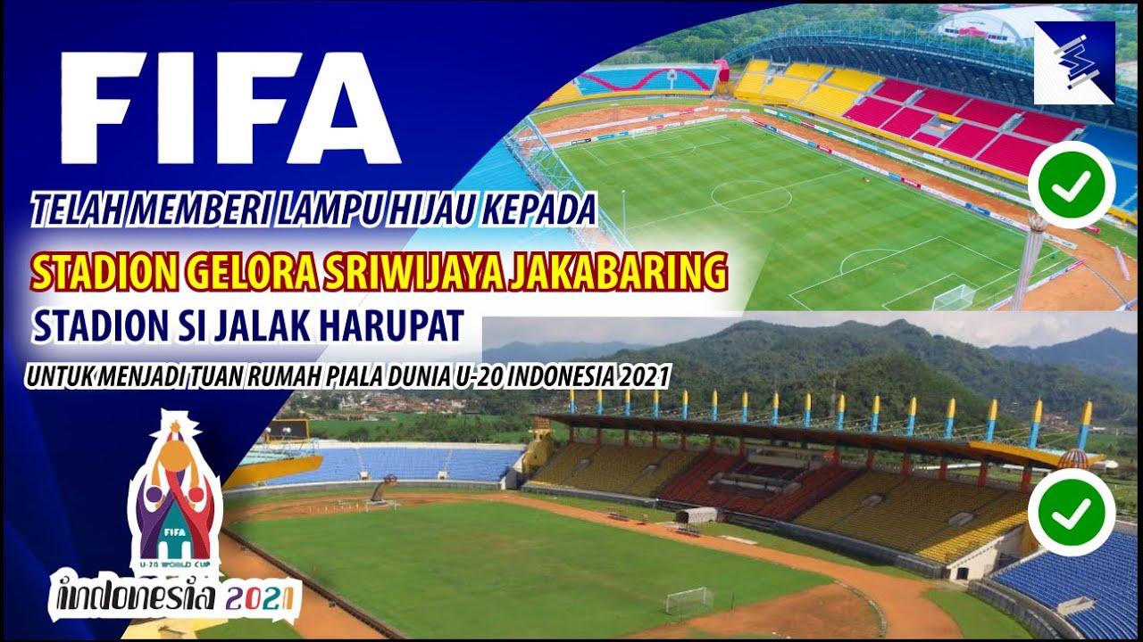 FIFA telah Menyetujui Stadion Jakabaring dan Stadion Si Jalak Harupat Menjadi Venue Piala Dunia U20