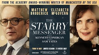 The Starry Messenger  - Wyndham's Theatre