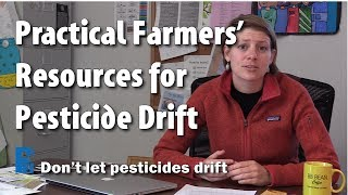 PFI Drift Resources - Don't Let Pesticides Drift