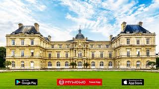 Luxemburgo – Palacio – Paris – Audioguía – MyWoWo  Travel App