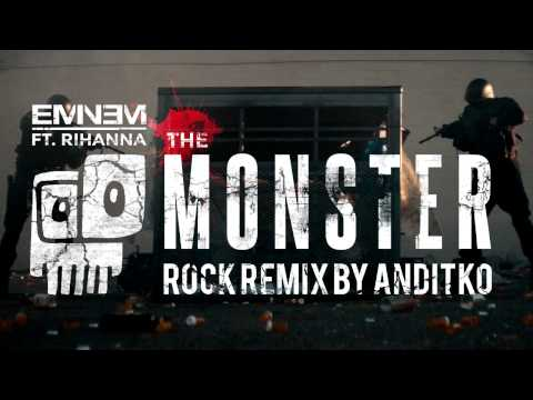 Eminem ft Rihanna - The Monster [Rock ReMiX by ANDiTKO]