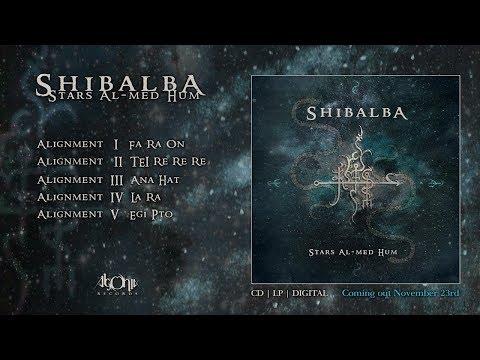 SHIBALBA - Stars Al-Med Hum (Official Album Stream) [Meditation Music] [ Shamanic Music]