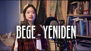 BEGE - YENİDEN (cover by Koreli kız) Resimi