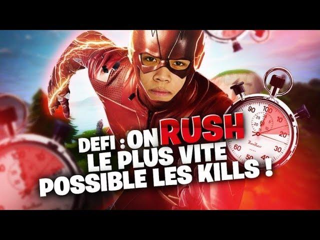 DEFI: ON RUSH LE PLUS VITE POSSIBLE LES KILL !