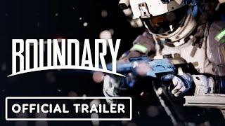 Boundary - Official Fire Fall Trailer