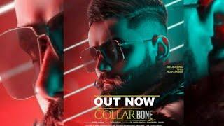 Collar Bone Official Video Song    Amrit Maan    Ft. Desi Crew    New Song 2018   .mp3