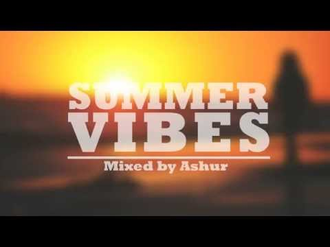 Summer Vibes #2 (Mixed by Ashur) PREVIEW | Melodic Deep House Mix 2015
