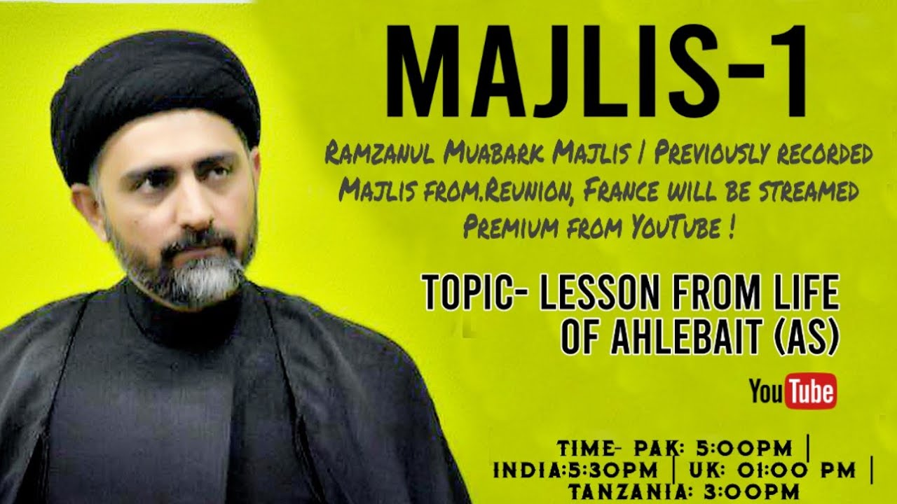 Majlis-1|Maulana Nusrat Bukhari - Lesson from Life of Ahelebait (as)