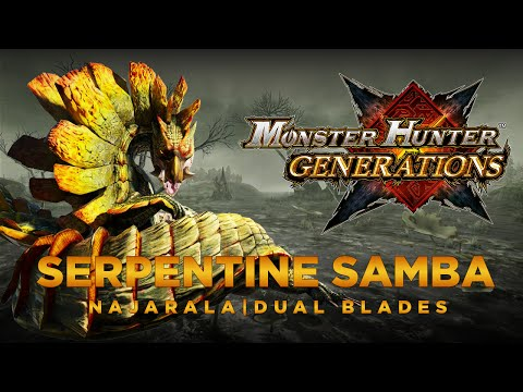 [MHGen] Monster Hunter Generations | Serpentine Samba, Village Key | Najarala