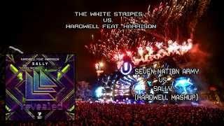 The White Stripes vs. Hardwell feat. Harrison - Seven Nation Army vs. Sally (Hardwell Mashup)