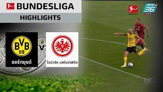 ไฮไลท์ ผลบอล #บุนเดสลีกา | โบรุสเซีย ดอร์ทมุนด์ 5-2 แฟร้งค์เฟิร์ต