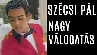 Szécsi Pál - Nagy válogatás 1967-74