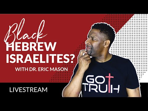 A Discussion About Black Hebrew Israelites