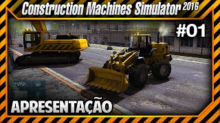 Construction Machines Simulator 2016 - Conhecendo o Jogo PT-BR