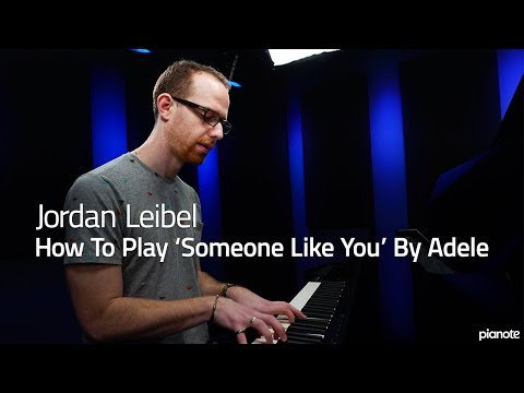 How To Play 'Someone Like You' By Adele - Piano Live Lesson (Pianote)