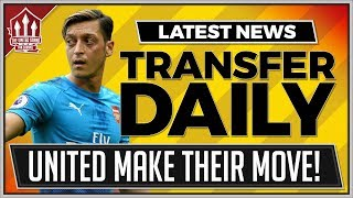SERI Or OZIL To MANCHESTER UNITED! MAN UTD Transfer News