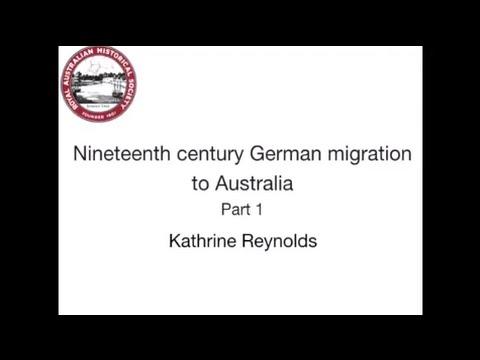Nineteenth Century German Migration to Australia Part 1 – Dr Kathrine Reynolds