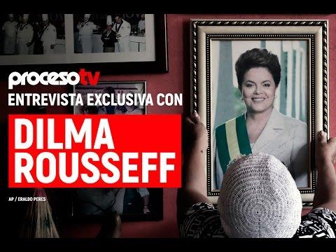 Proceso TV - Dilma Rousseff a Proceso: Temer, un usurpador