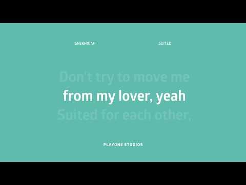Shekhinah - Suited Lyrics (Karaoke)
