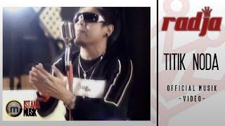 [3.22 MB] radja - titik noda (Music Video)