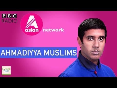 BBC Asian Network: Nihal talks to British Ahmadiyya Muslims
