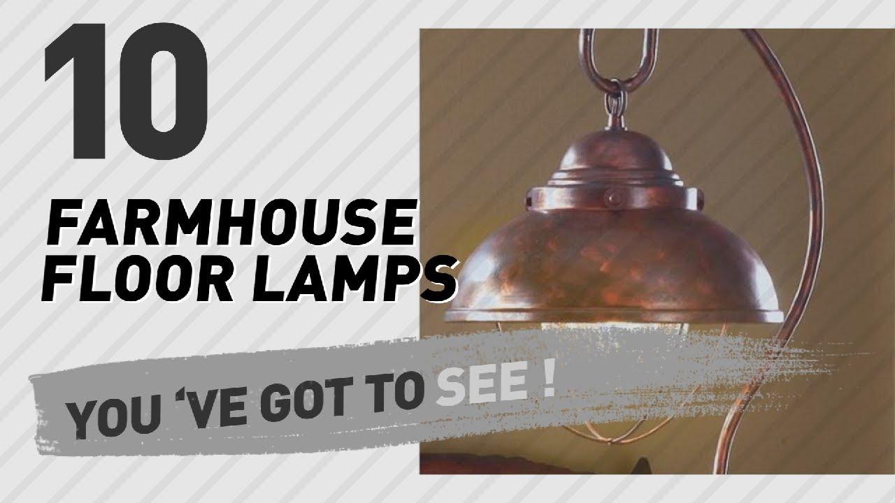 Farmhouse Floor Lamps // New U0026 Popular 2017