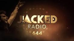 Jacked Radio #444 by Afrojack