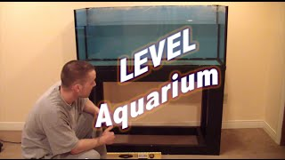HOW TO: Level an Aquarium