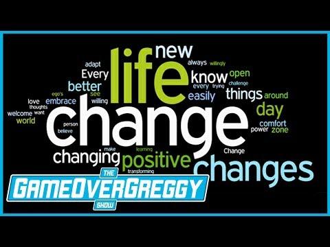 Handling Major Life Changes - The GameOverGreggy Show Ep. 207 (Pt. 2)