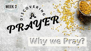 Why we Pray | Sunday Service 21st March