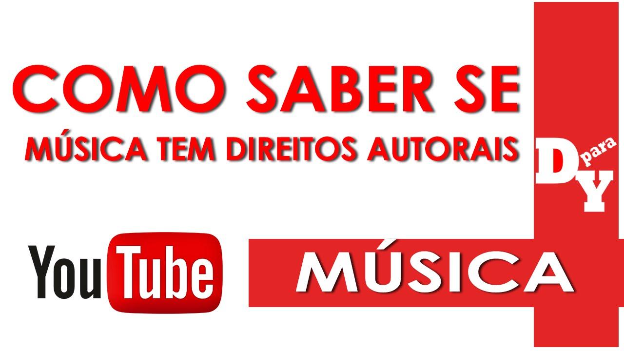 Como Saber Se Uma Música Tem Restrições De Uso Direitos Autorais No Youtube Dicas Para Youtubers Youtube