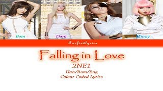 2NE1 - Falling In Love Colour Coded Lyrics (Han/Rom/Eng) by Taefiedlyrics #TBT