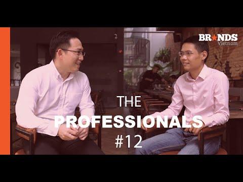 The Professionals #12: Tầm nhìn, công nghệ số sẽ bổ trợ cho sự phát triển của Marketer