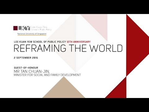 LKY School 12th Anniversary event: Reframing the World