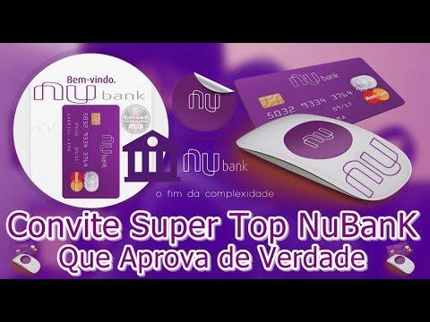 Convite Super Top Nubank Que Aprova De Verdade Youtube