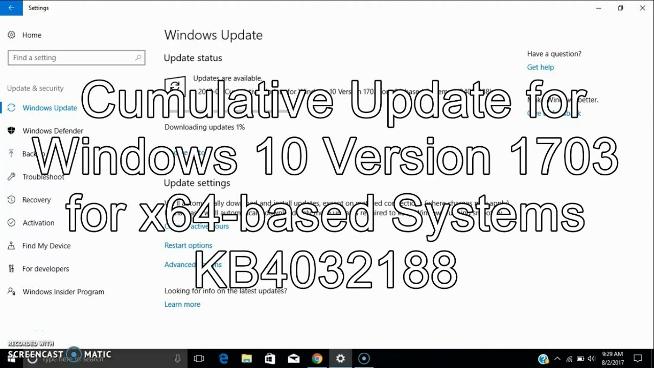 Cumulative Update for Windows 10 Version 1703 for x64-based Systems  KB4032188