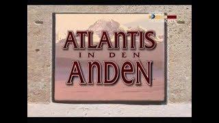 Atlantis in den Anden - Dokumentation - Deutsch