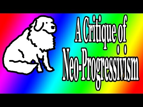 A Critique of Neo-Progressivism