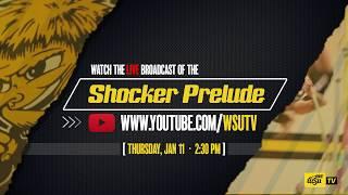 Live Broadcast of 2018 Shocker Prelude